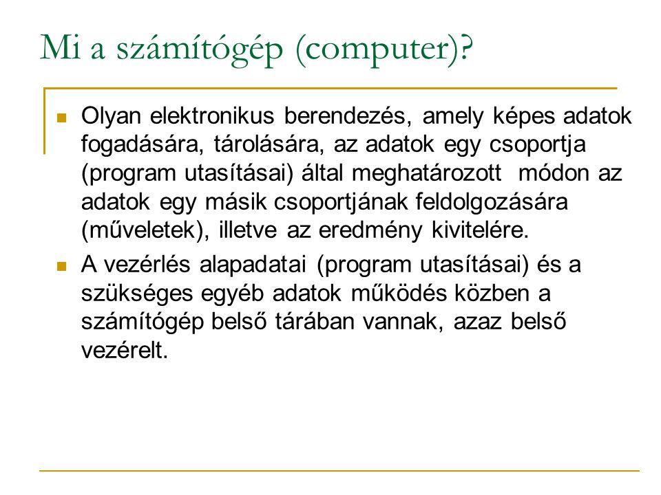 Mi a számítógép (computer).