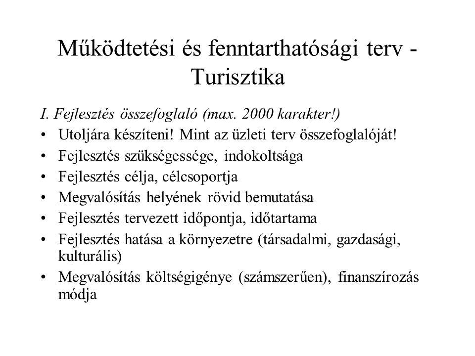 Működtetési és fenntarthatósági terv - Turisztika I.