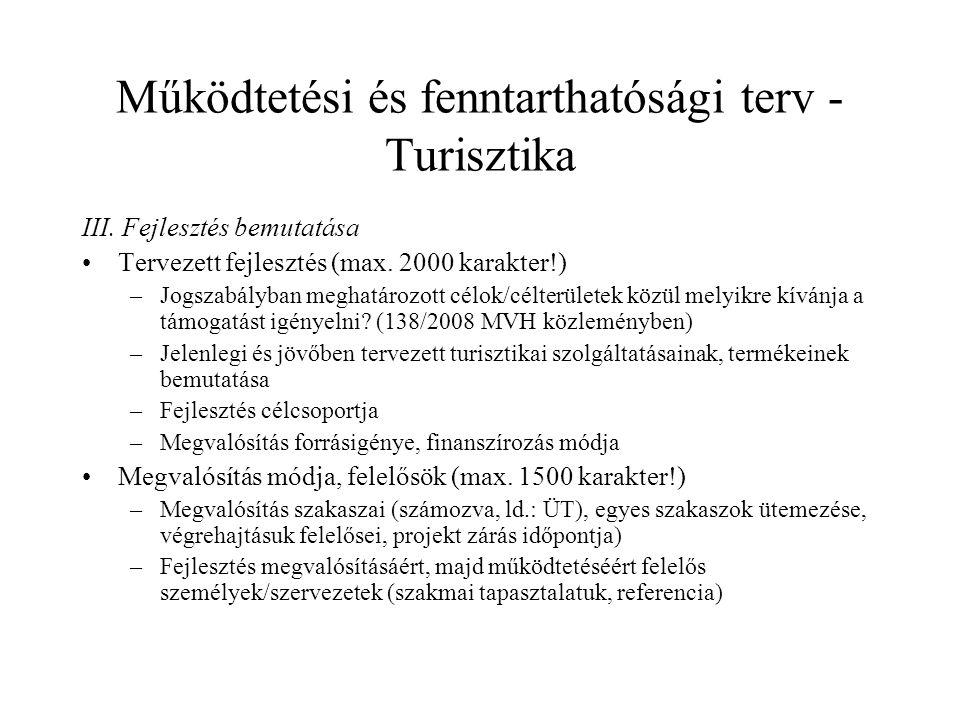 Működtetési és fenntarthatósági terv - Turisztika III.