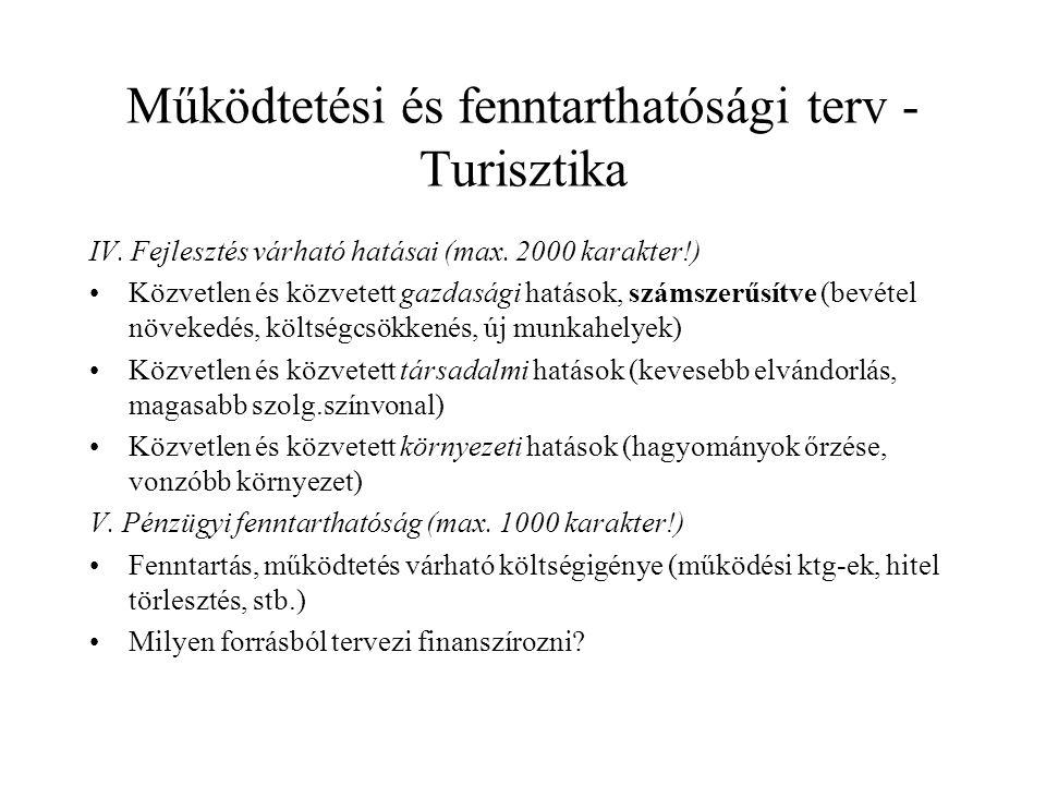 Működtetési és fenntarthatósági terv - Turisztika IV.