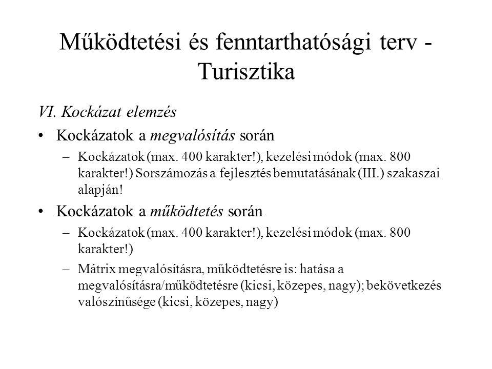 Működtetési és fenntarthatósági terv - Turisztika VI.