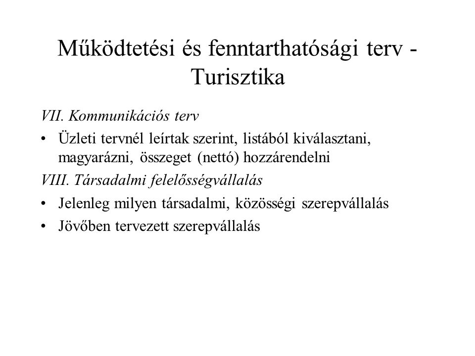 Működtetési és fenntarthatósági terv - Turisztika VII.