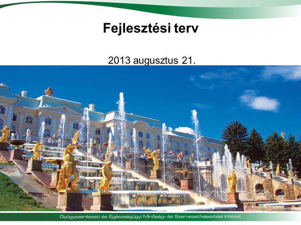 Fejlesztési terv 2013 augusztus 21.