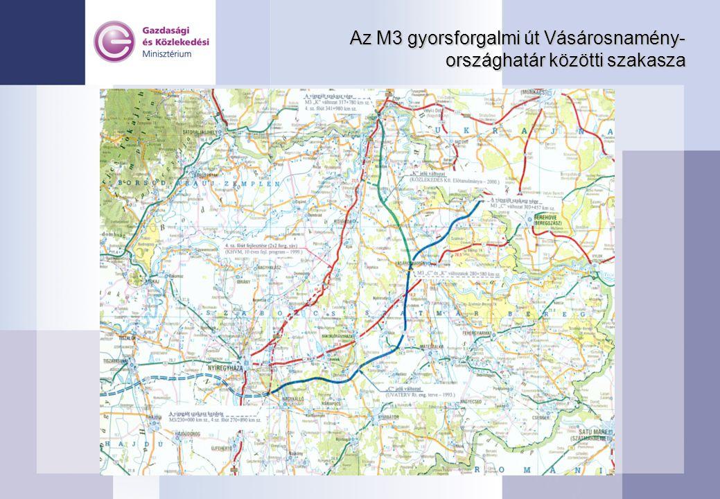Az M3 gyorsforgalmi út Vásárosnamény- országhatár közötti szakasza