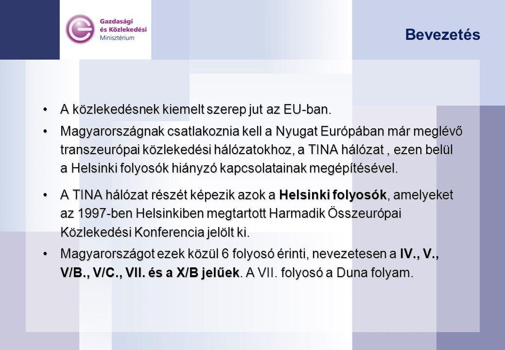 Bevezetés •A közlekedésnek kiemelt szerep jut az EU-ban.