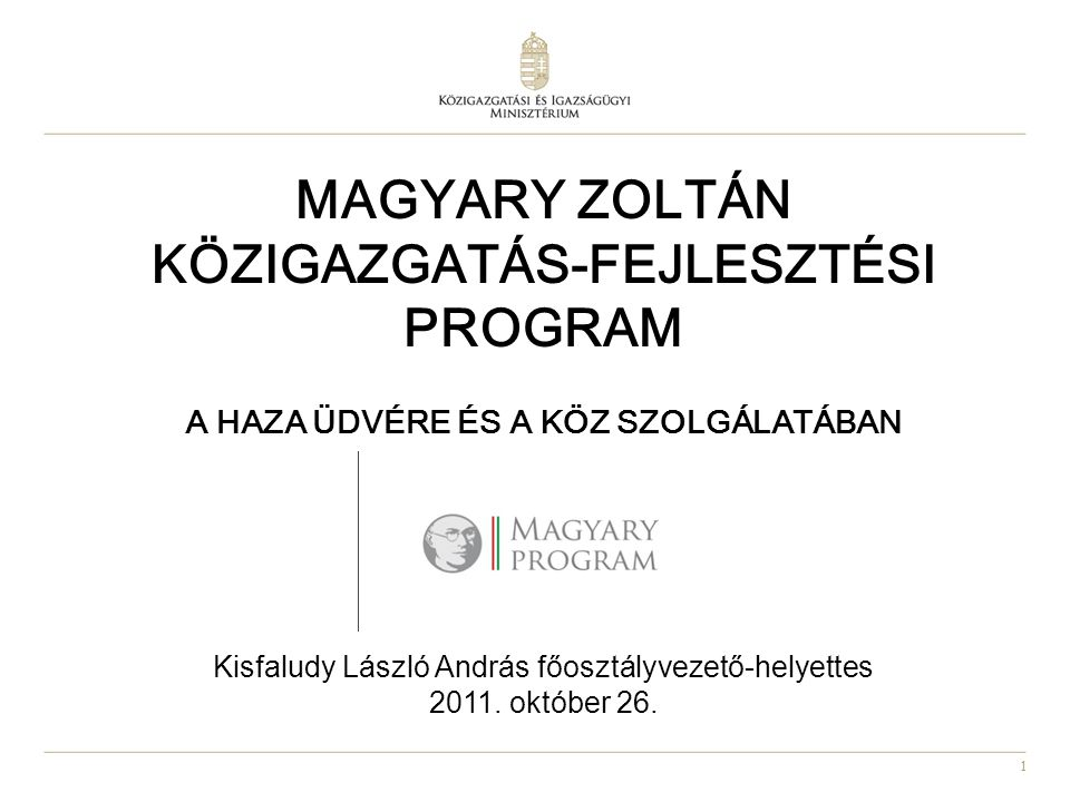 32 A Magyary Program intézkedéseit szolgáló források ÁROP és EKOP (2009-2010.