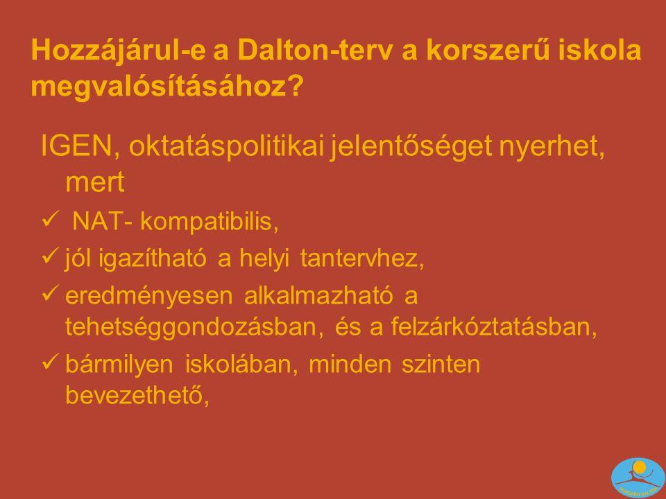 Hozzájárul-e a Dalton-terv a korszerű iskola megvalósításához.