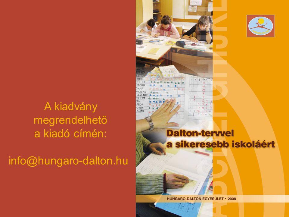 A kiadvány megrendelhető a kiadó címén: info@hungaro-dalton.hu