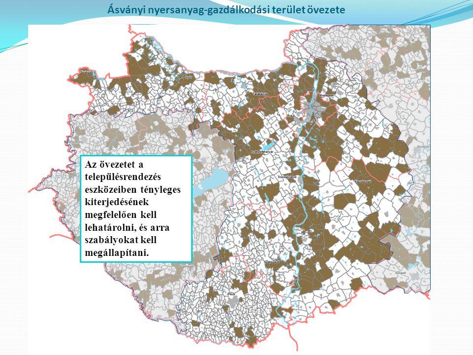 Ásványi nyersanyag-gazdálkodási terület övezete Az övezetet a településrendezés eszközeiben tényleges kiterjedésének megfelelően kell lehatárolni, és