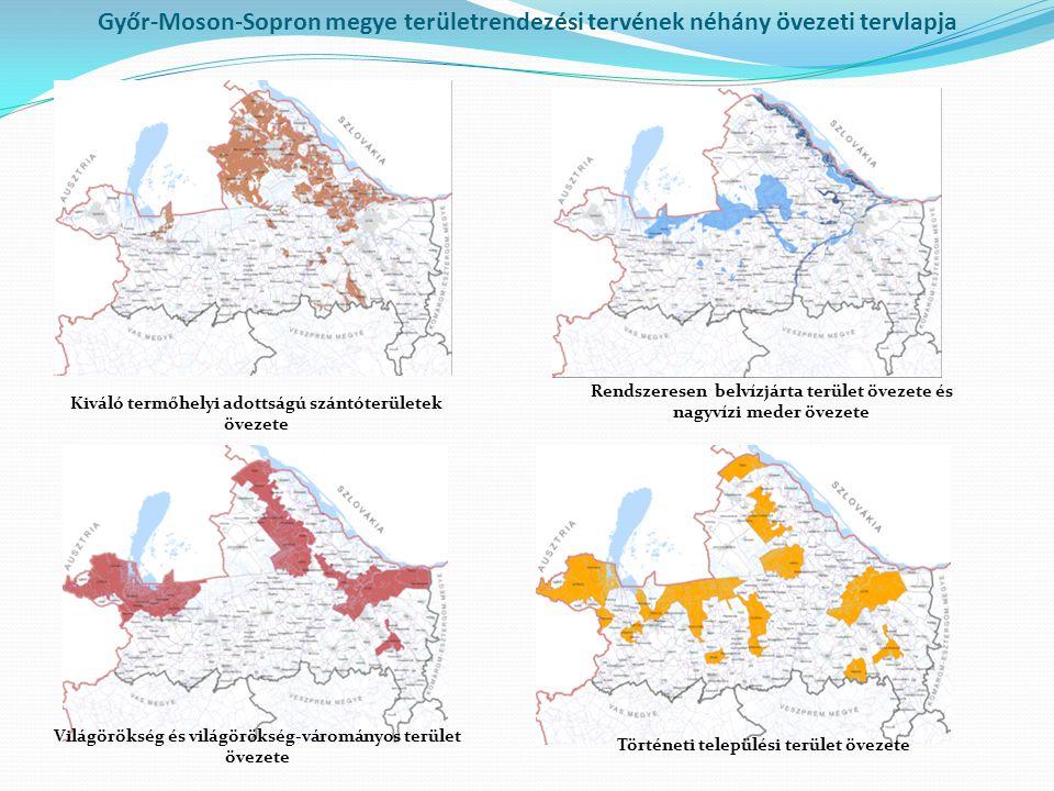 Kiváló termőhelyi adottságú szántóterületek övezete Rendszeresen belvízjárta terület övezete és nagyvízi meder övezete Világörökség és világörökség-vá