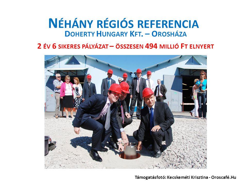 N ÉHÁNY RÉGIÓS REFERENCIA D OHERTY H UNGARY K FT.