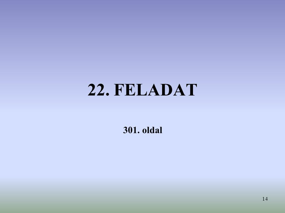 14 22. FELADAT 301. oldal