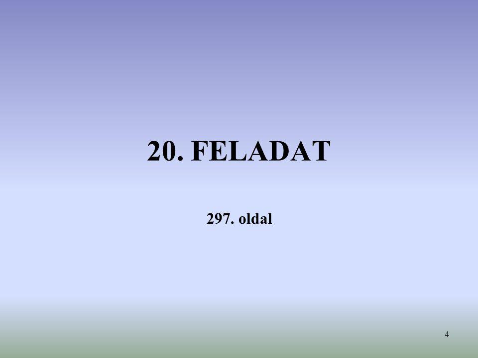 4 20. FELADAT 297. oldal