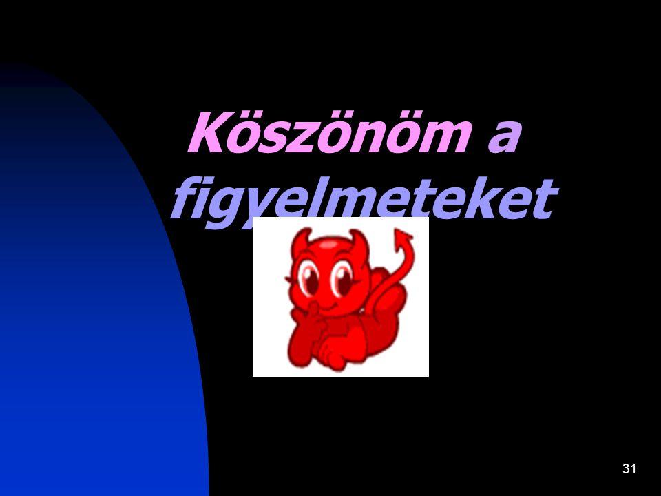 30 Felhasznált irodalom  Dr Daróczy Judit előadás és Nyirokoedema című könyve  Minden amit a decubitusról tudni kell (saját honlap)  nyirok.hu  pe