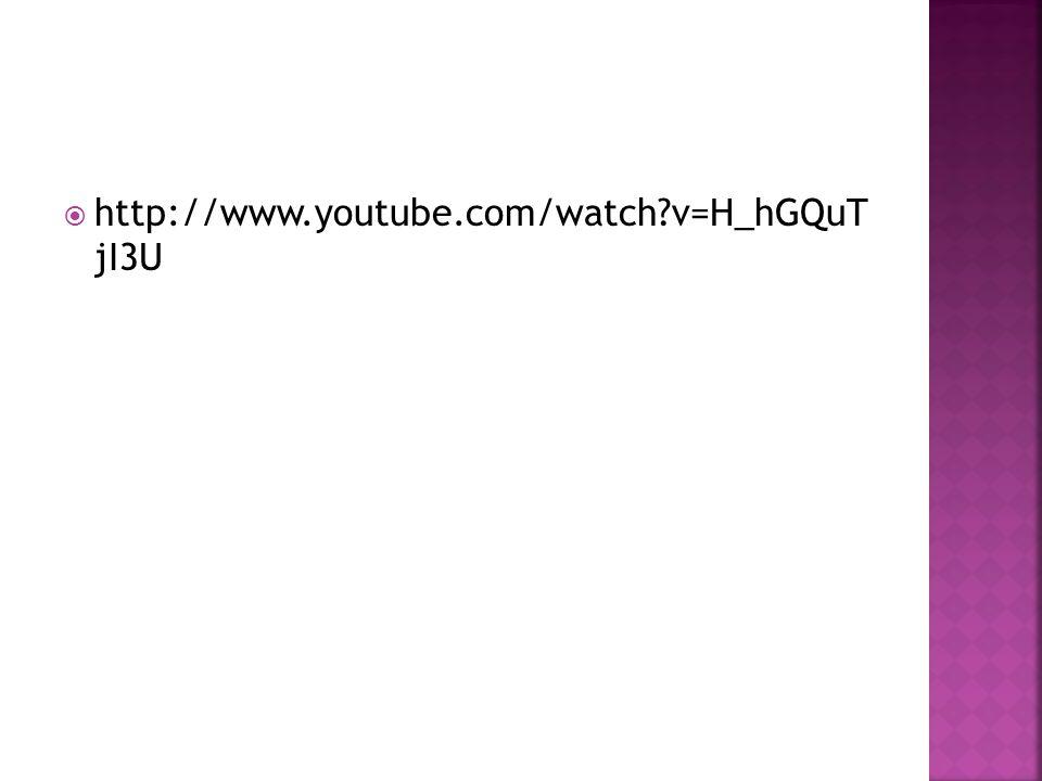  http://www.youtube.com/watch?v=H_hGQuT jI3U