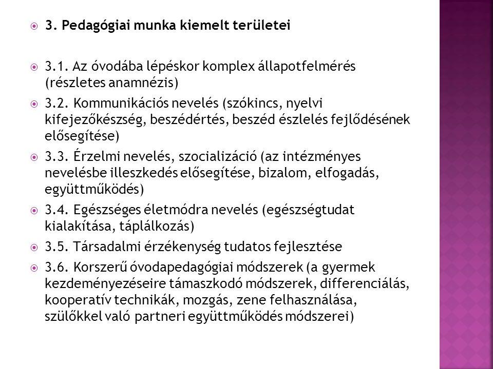  3.Pedagógiai munka kiemelt területei  3.1.