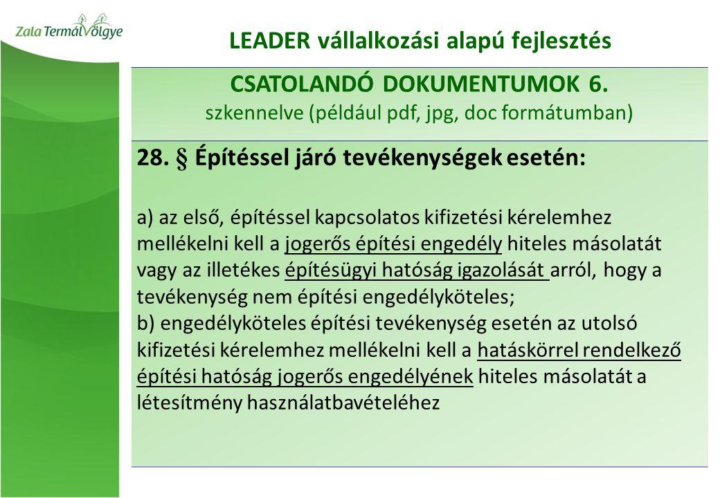 CSATOLANDÓ DOKUMENTUMOK 6. szkennelve (például pdf, jpg, doc formátumban) 28.