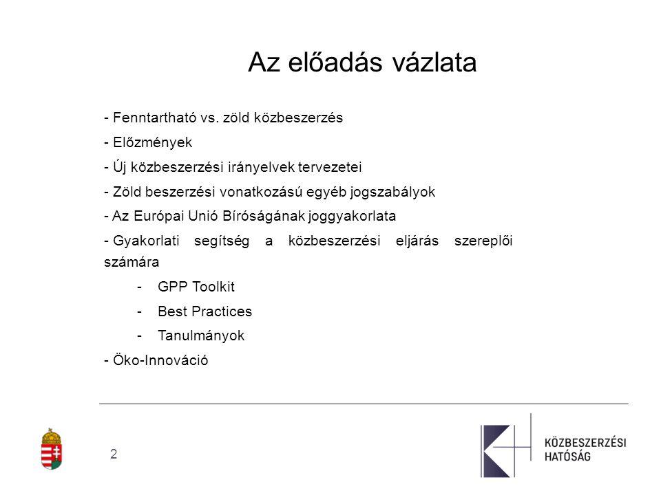 2 Az előadás vázlata - Fenntartható vs.