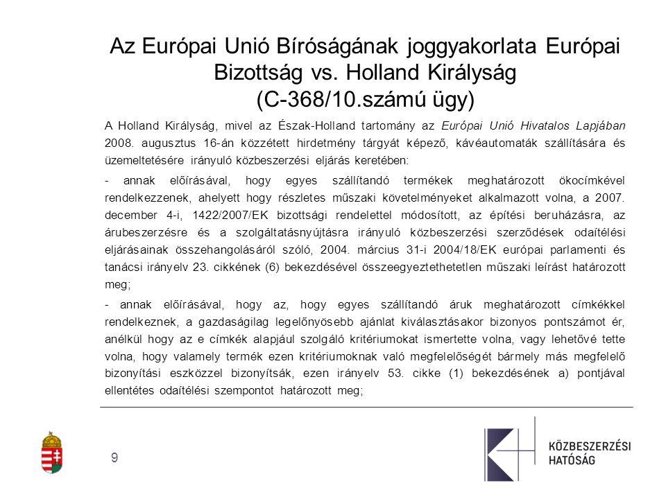 9 Az Európai Unió Bíróságának joggyakorlata Európai Bizottság vs.