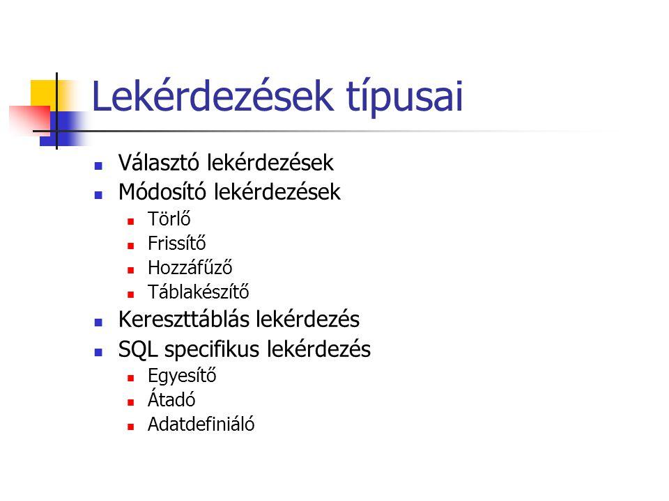 Lekérdezés-terv (2)  SELECT * FROM [Rendelések] INNER JOIN [Rendelés részletei] ON [Rendelések].[Rendeléskód] = [Rendelés részletei].[Rendeléskód]  Két módszer kínálkozik 1.