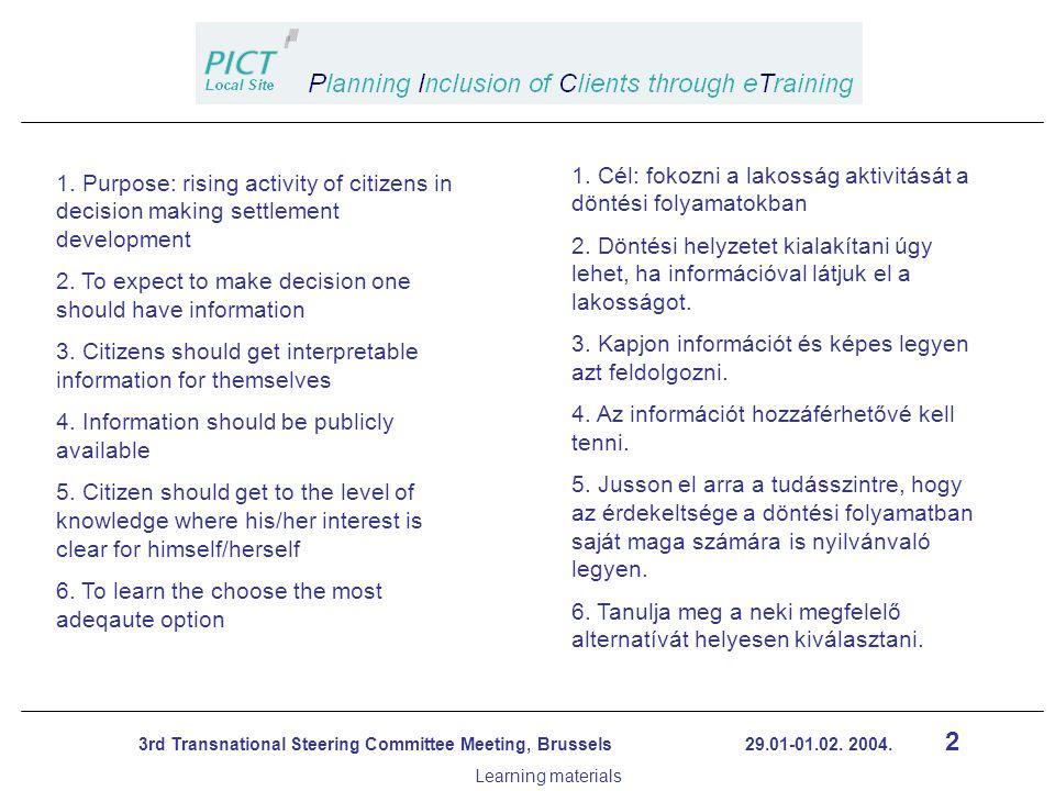 13 3rd Transnational Steering Committee Meeting, Brussels 29.01-01.02.
