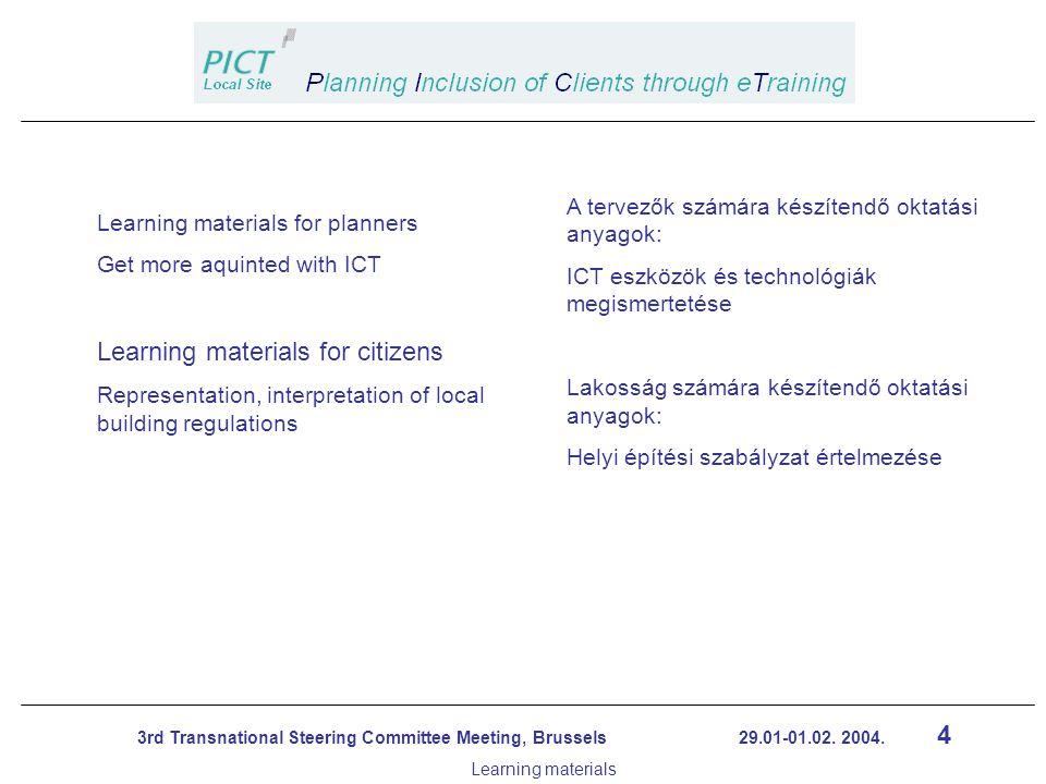 15 3rd Transnational Steering Committee Meeting, Brussels 29.01-01.02.