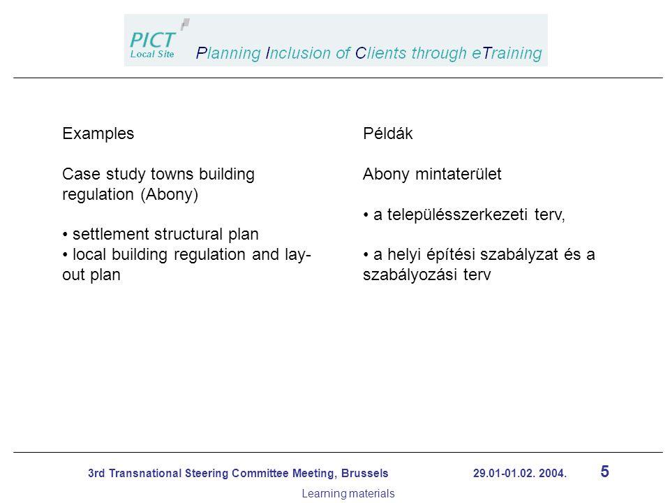 16 3rd Transnational Steering Committee Meeting, Brussels 29.01-01.02.