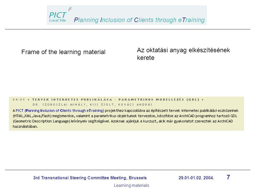 8 3rd Transnational Steering Committee Meeting, Brussels 29.01-01.02.
