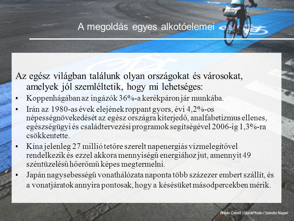 A megoldás egyes alkotóelemei Az egész világban találunk olyan országokat és városokat, amelyek jól szemléltetik, hogy mi lehetséges: •Koppenhágában az ingázók 36%-a kerékpáron jár munkába.