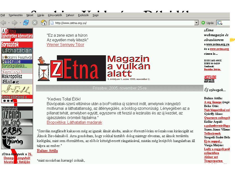 Szlovákia - Felvidék http://www.foruminst.sk/ zFórum Kisebbségkutató Intézet + zBibliotheca Hungarica zDigitalizált képeslapgyűjtemények zMegjelent kiadványok online változatai