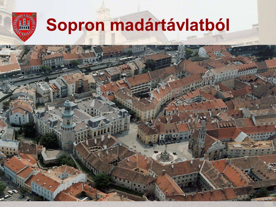 A hűség és a szabadság városa4 Sopron madártávlatból