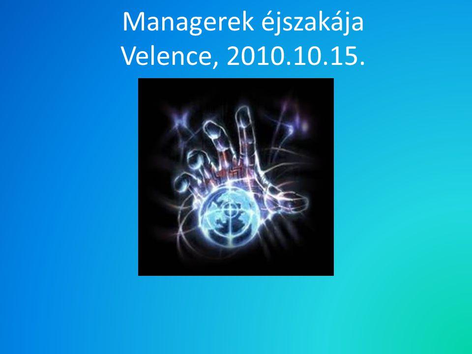 Managerek éjszakája Velence, 2010.10.15.