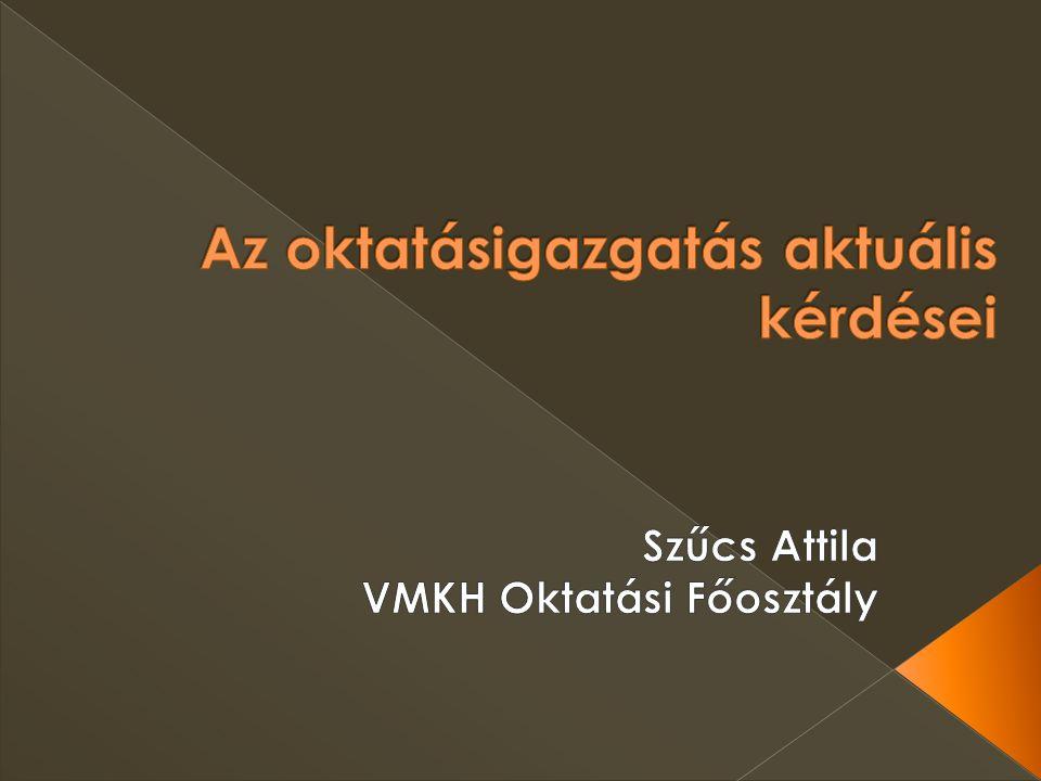  Intézményátszervezés a nemzeti köznevelésről szóló 2011.