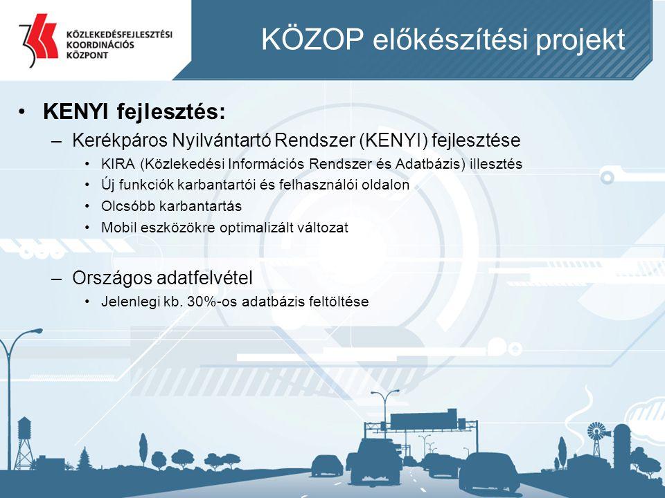 KÖZOP NKS projekt •Országos Kerékpáros Koncepció és Hálózati Terv –Kerékpáros Magyarország Program (2006) alapjain –Koncepcionális kérdések –Országos Hálózati Terv –Integrált kerékpáros fejlesztési lehetőségek –Kerékpárút hálózat számozási és táblázási rendszere –Közlekedésbiztonság –Fenntartás, üzemeltetés –2014-2020 időszak lehetséges forrásainak feltárása –Informatikai fejlesztések –Oktatás-képzés –Egyéb (UME, vasútvonalak, kampányok, B+R)