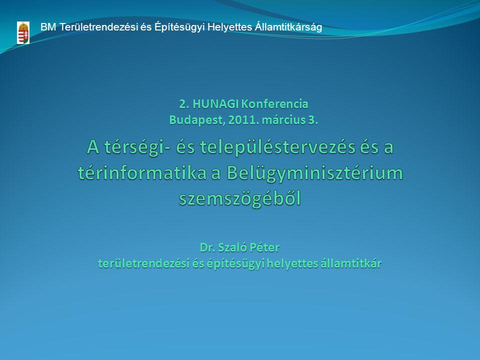 BM Területrendezési és Építésügyi Helyettes Államtitkárság Dr.