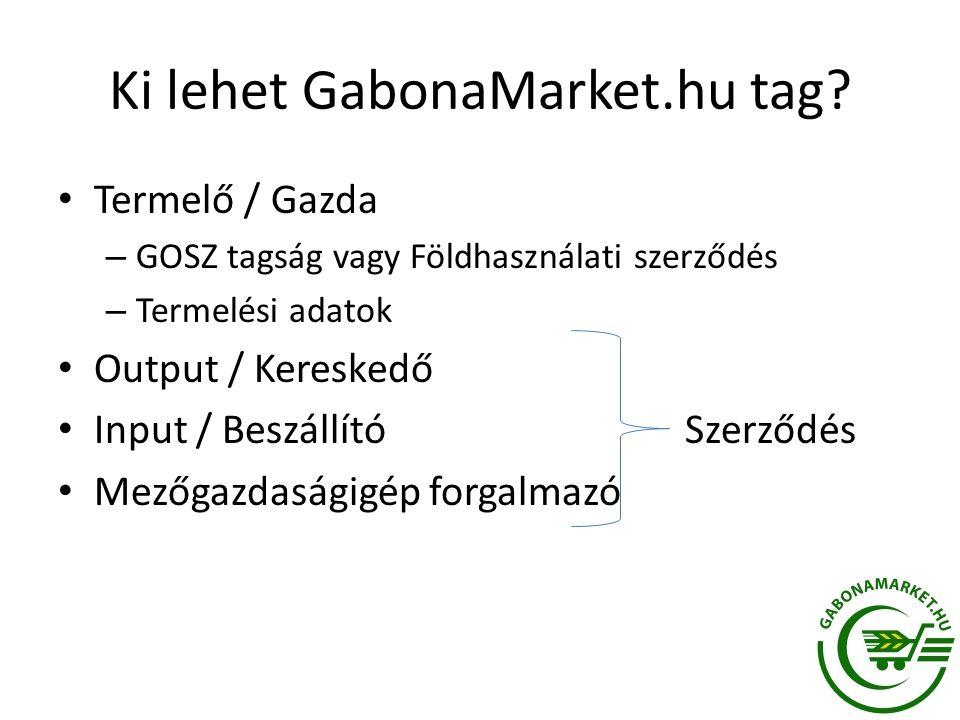 Ki lehet GabonaMarket.hu tag.