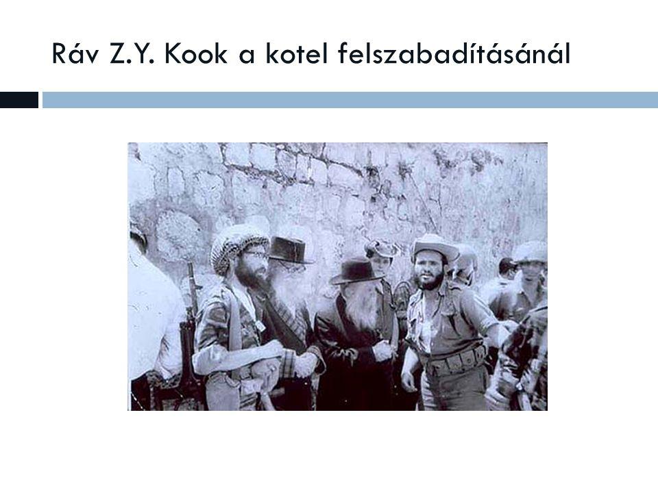 Ráv Z.Y. Kook a kotel felszabadításánál