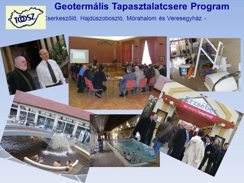 Geotermális Tapasztalatcsere Program - Cserkeszőlő, Hajdúszoboszló, Mórahalom és Veresegyház -
