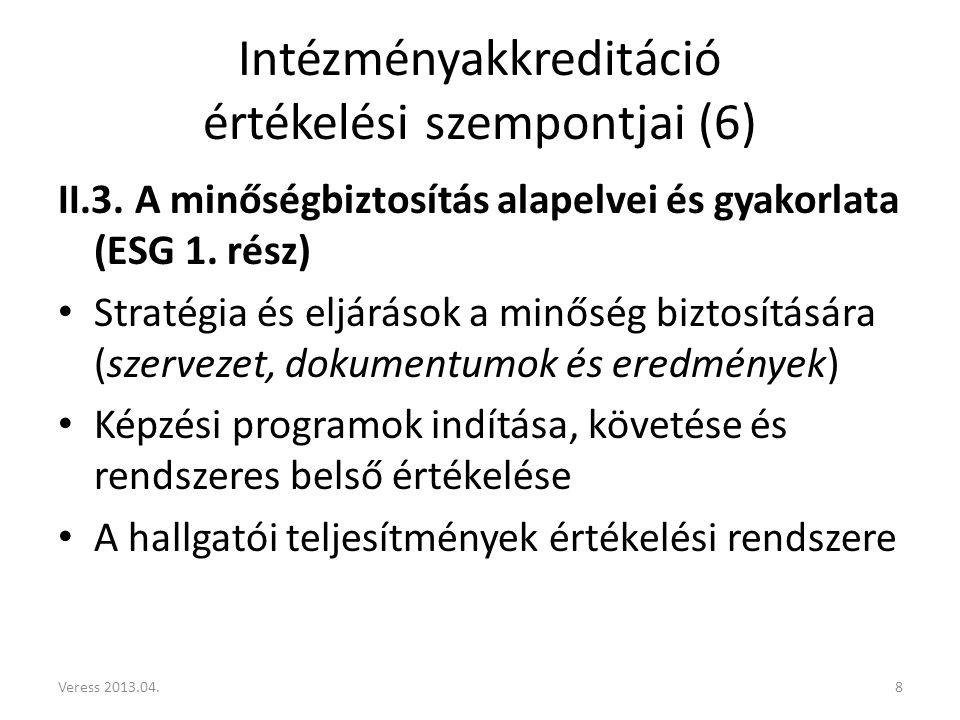 Intézményakkreditáció értékelési szempontjai (6) II.3.