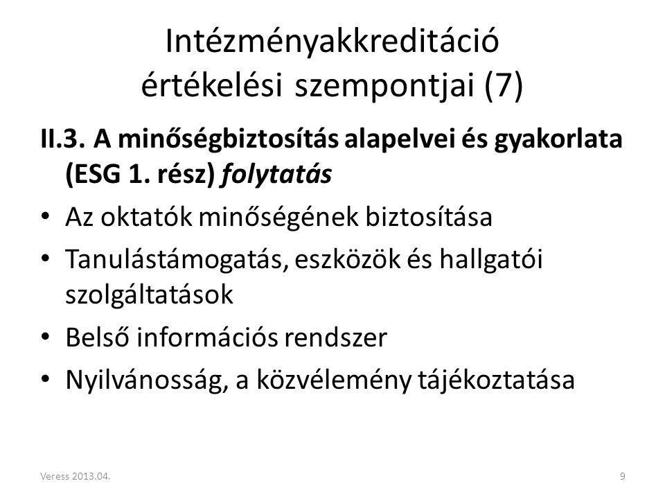 Intézményakkreditáció értékelési szempontjai (7) II.3.