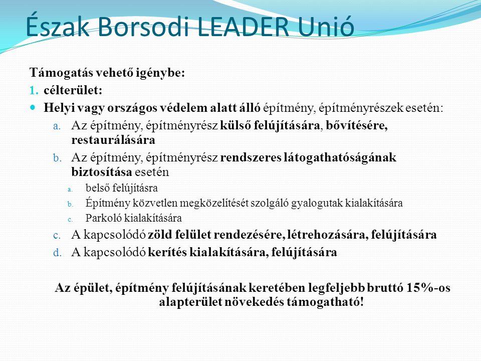 Észak-Borsodi LEADER Unió Támogatás vehető igénybe: 2.