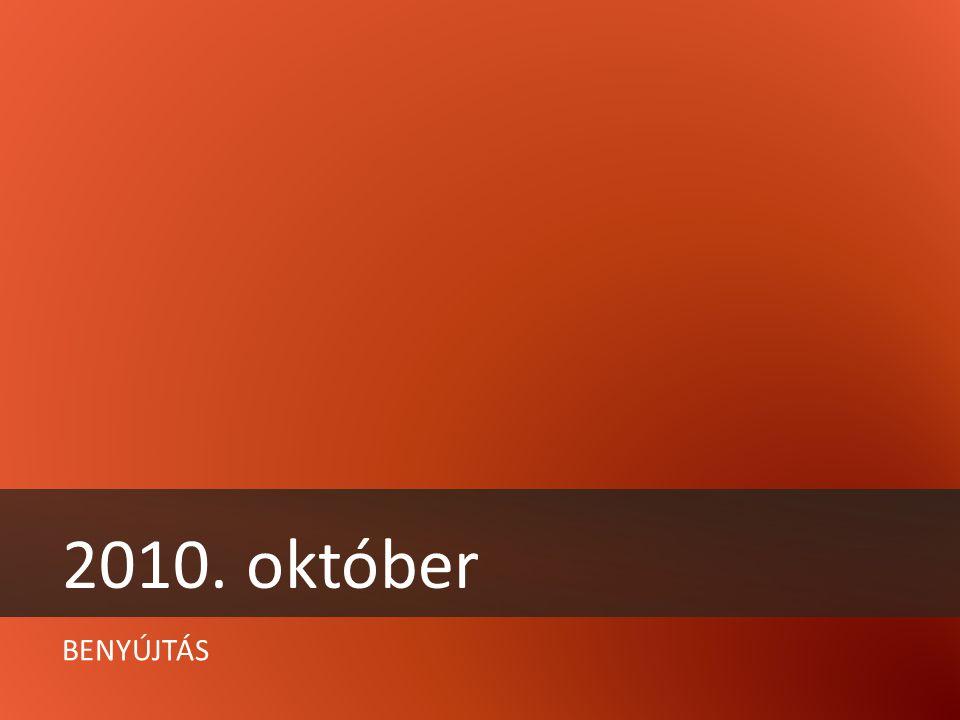 BENYÚJTÁS 2010. október