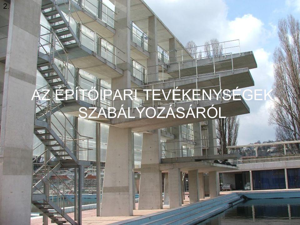 H&V Plusz Építőipari Kft AZ ÉPÍTŐIPARI TEVÉKENYSÉGEK SZABÁLYOZÁSÁRÓL 2.