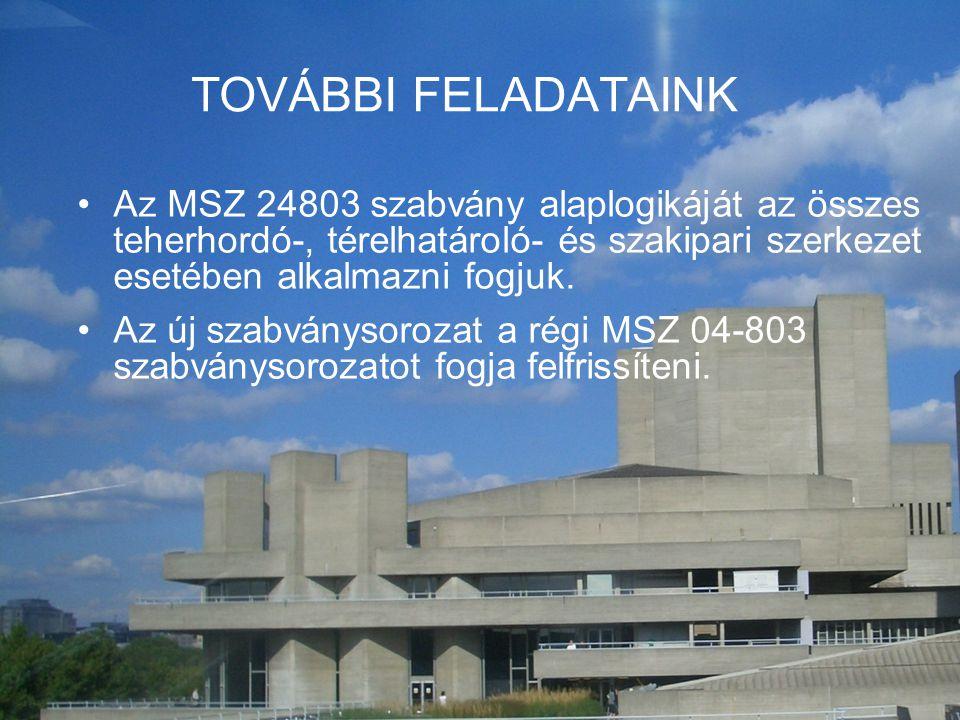 H&V Plusz Építőipari Kft TOVÁBBI FELADATAINK •Az MSZ 24803 szabvány alaplogikáját az összes teherhordó-, térelhatároló- és szakipari szerkezet esetébe