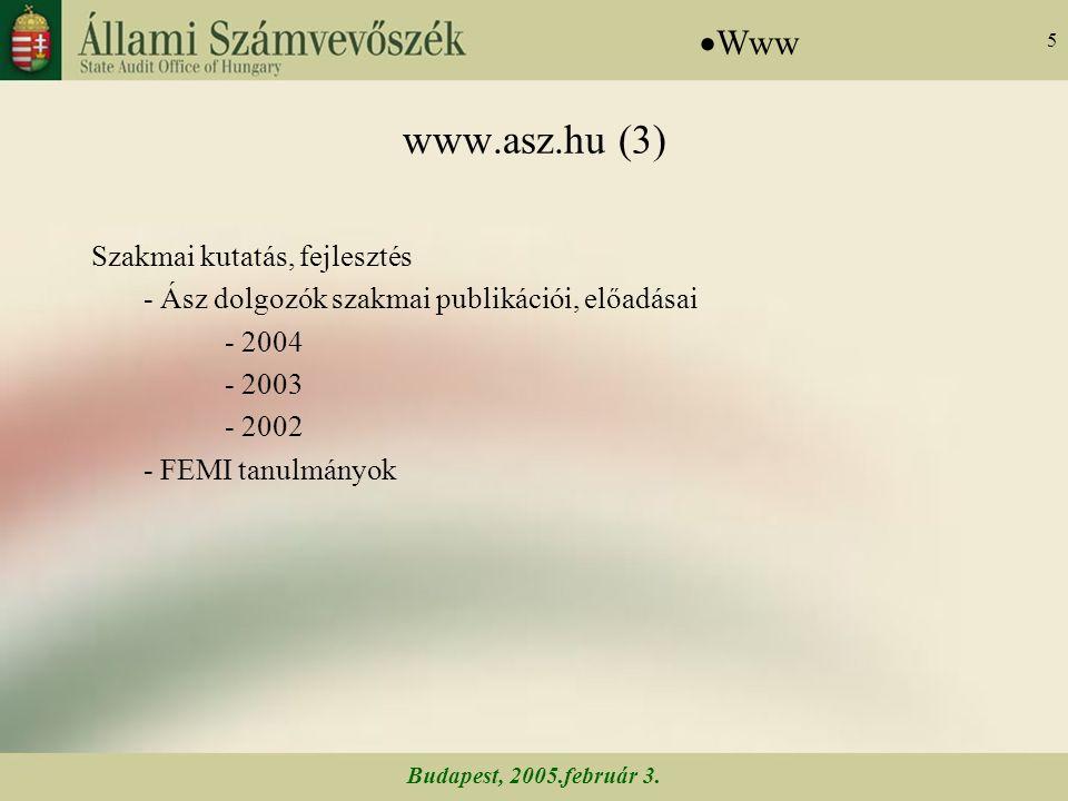 Budapest, 2005.február 3. 56 Az Állami Számvevőszék nemzetközi kapcsolatai