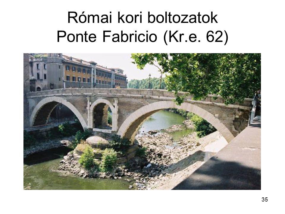 35 Római kori boltozatok Ponte Fabricio (Kr.e. 62)
