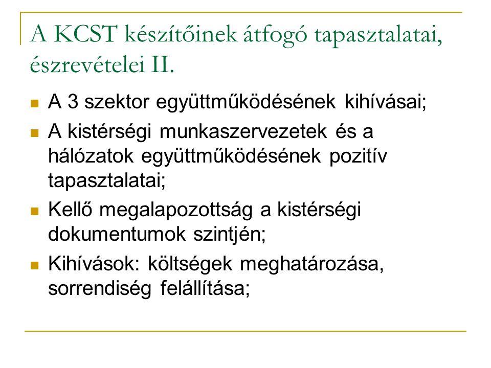 A KCST készítőinek átfogó tapasztalatai, észrevételei II.