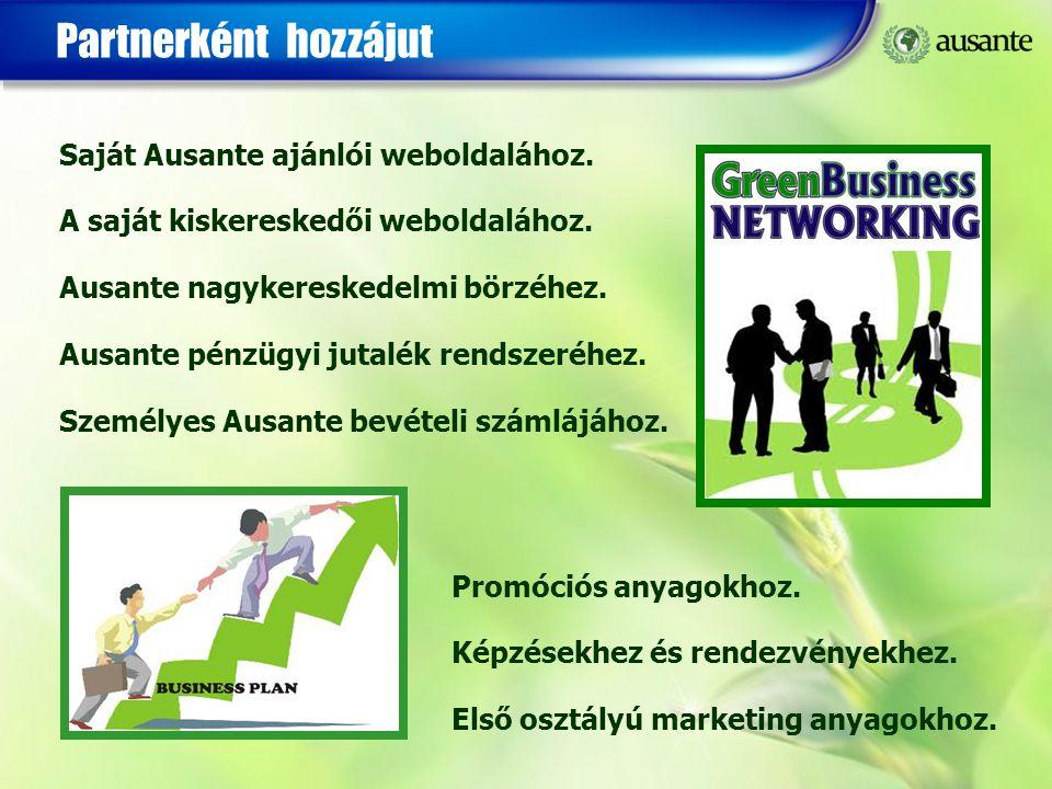 Partnerként hozzájut Saját Ausante ajánlói weboldalához. A saját kiskereskedői weboldalához. Ausante nagykereskedelmi börzéhez. Ausante pénzügyi jutal
