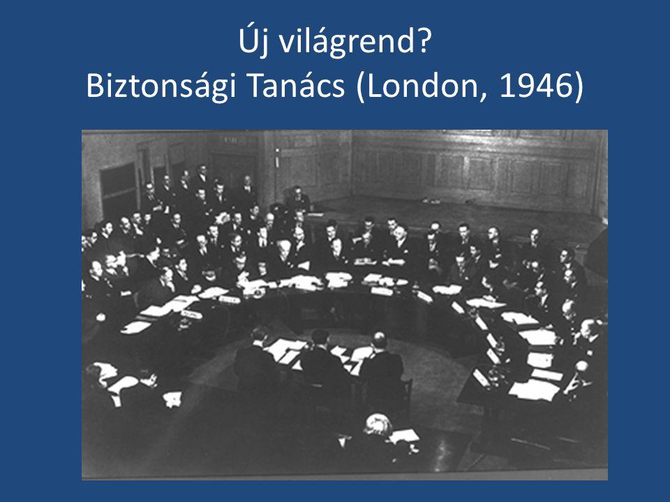 Új világrend? Biztonsági Tanács (London, 1946)