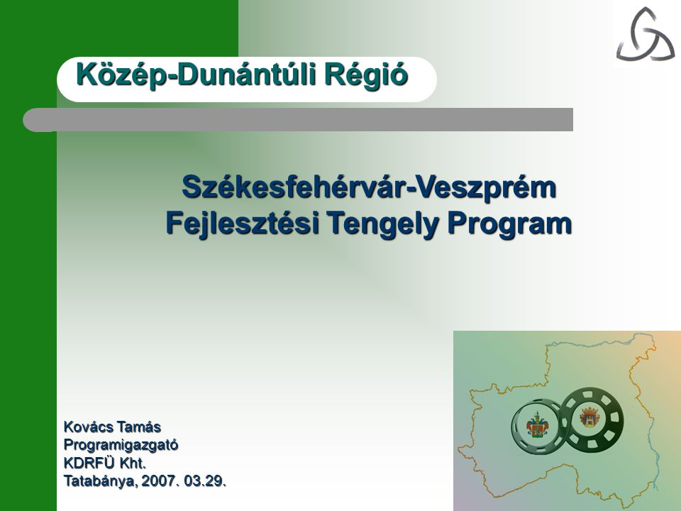 Közép-Dunántúli Régió A Székesfehérvár-Veszprém Fejlesztési Pólus Stratégiai Térképe Jövőkép Székesfehérvár-Veszprém fejlesztési pólus a Közép- dunántúli régió versenyképességének katalizátora, a járműipar, az informatika, a környezetipar és a logisztika fejlesztésén keresztül modernizálja a gazdaságot, közelítve az Európai unió fejlett régióihoz, ezáltal vonzó életkörülményeket és befektetési környezetet biztosít.